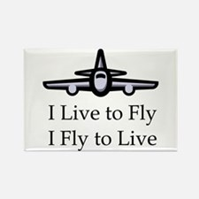 I Live to Fly I Fly to Live Rectangle Magnet