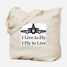 I Live to Fly I Fly to Live Tote Bag