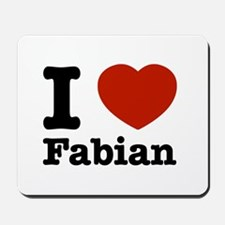 I love Fabian Mousepad