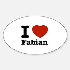 I love Fabian Sticker (Oval)
