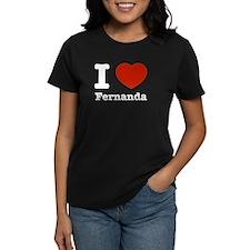 I love Fernanda Tee