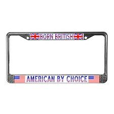 Born British American by Choice Lic. Fr.