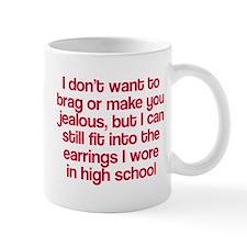 I don't mean to brag but Mug