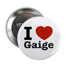 "I love Gaige 2.25"" Button"