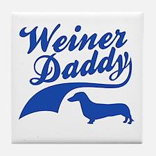 Weiner Daddy Tile Coaster