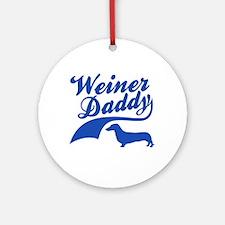 Weiner Daddy Ornament (Round)