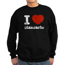 I love Giancarlo Sweatshirt