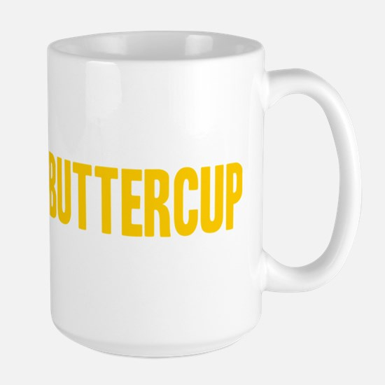 Suck it Up, Buttercup Large Mug