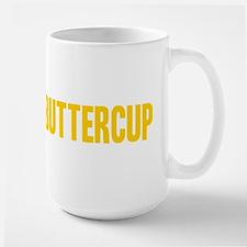 Suck it Up, Buttercup Mug