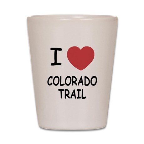 I heart colorado trail Shot Glass