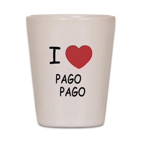 I heart pago pago Shot Glass