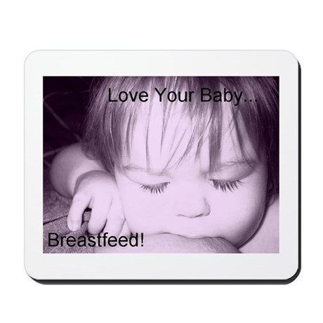 Love Your Baby Mousepad