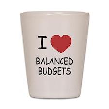 I heart balanced budgets Shot Glass