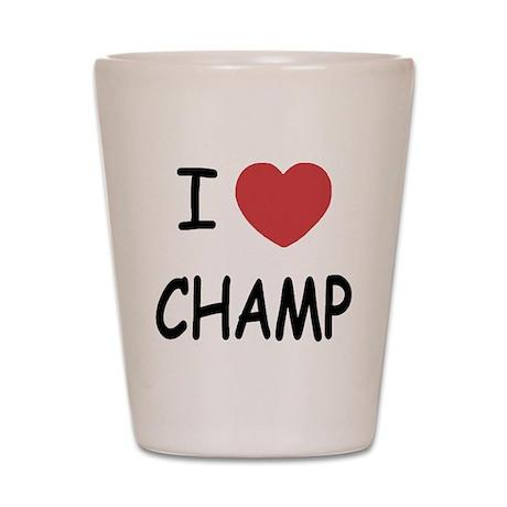 I heart Champ Shot Glass
