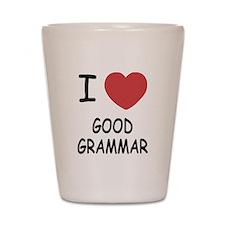 I heart good grammar Shot Glass