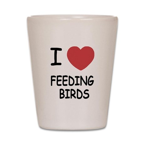 I heart feeding birds Shot Glass