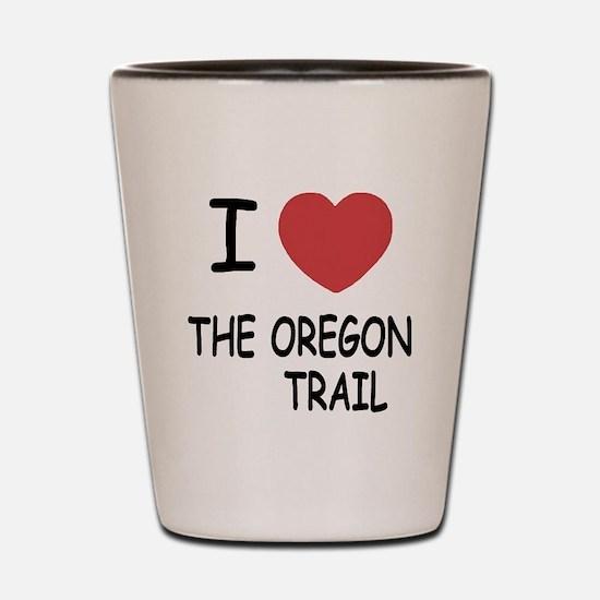 I heart the oregon trail Shot Glass