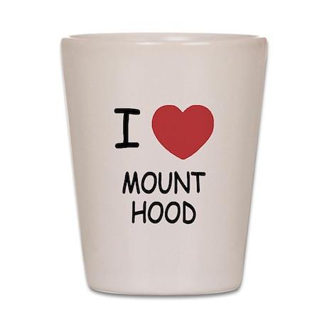 I heart mount hood Shot Glass