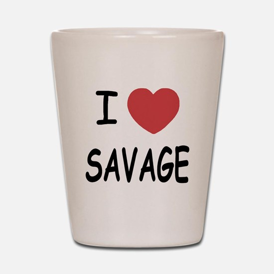I heart savage Shot Glass