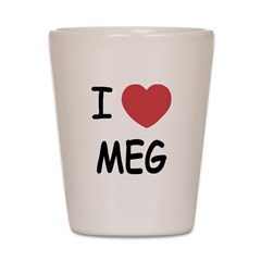 I heart meg Shot Glass