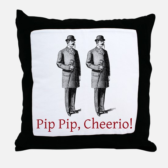 Pip Pip Cheerio Throw Pillow