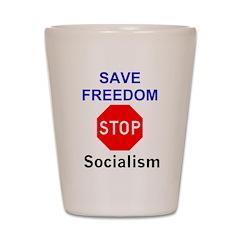 STOP Socialism Shot Glass
