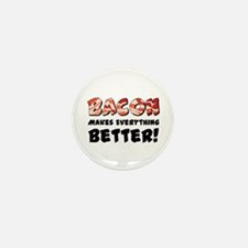 Bacon Makes Everything Better Mini Button (10 pack