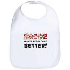 Bacon Makes Everything Better Bib