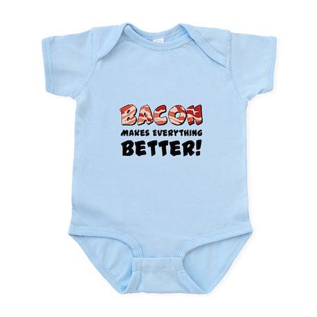 Bacon Makes Everything Better Infant Bodysuit