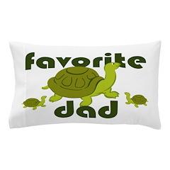 Favorite Dad Pillow Case