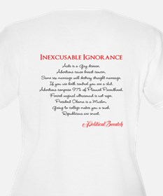 Inexcusable Ignorance T-Shirt