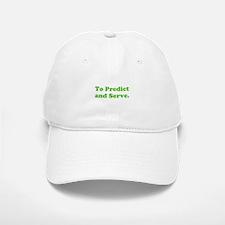 To Predict and Serve. Baseball Baseball Cap