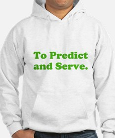 To Predict and Serve. Hoodie