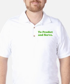 To Predict and Serve. Golf Shirt