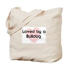 Loved by a Bulldog Tote Bag