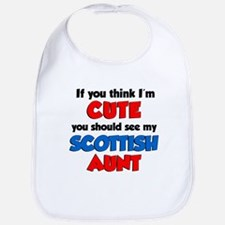 Think Cute Scottish Aunt Bib