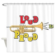 Trumpet - Loud Proud Shower Curtain
