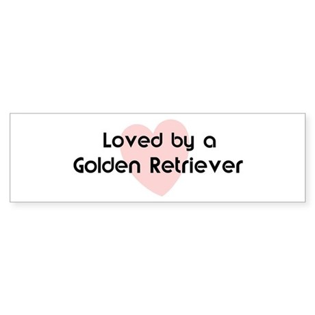 Loved by a Golden Retriever Bumper Sticker