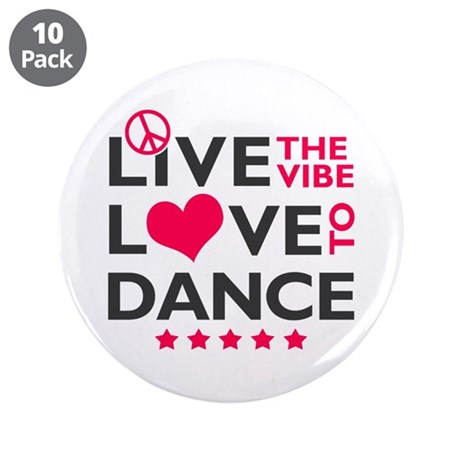 """Live Love Dance 3.5"""" Button (10 pack)"""