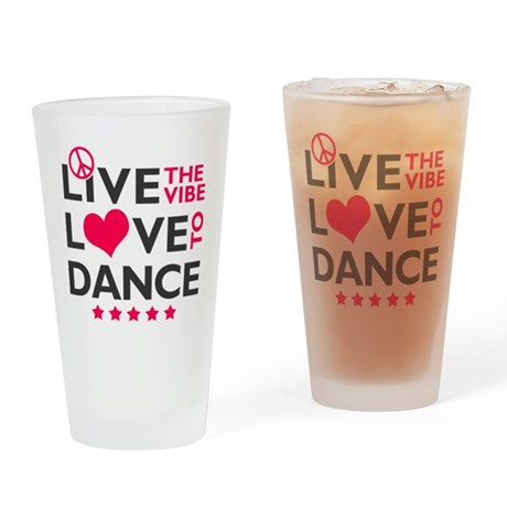 Live Love Dance Drinking Glass