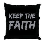 Keep the Faith Throw Pillow