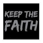 Keep the Faith Tile Coaster