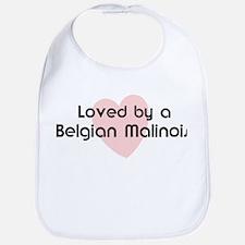 Loved by a Belgian Malinois Bib