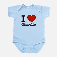 I love Gisselle Infant Bodysuit