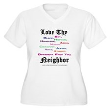 Love Thy Neighbor copy Plus Size T-Shirt