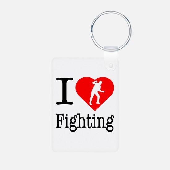 I Love Fighting Keychains