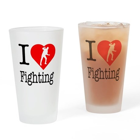 I Love Fighting Drinking Glass