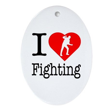 I Love Fighting Ornament (Oval)