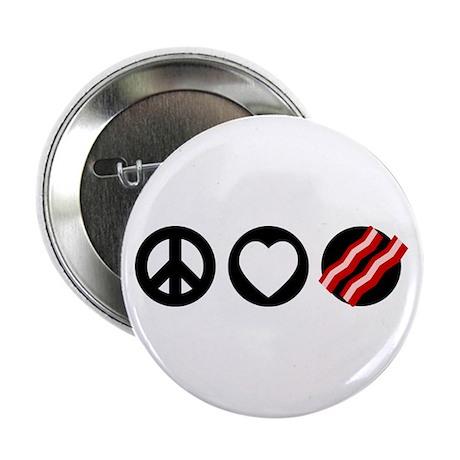"""Peace Love Bacon 2.25"""" Button"""