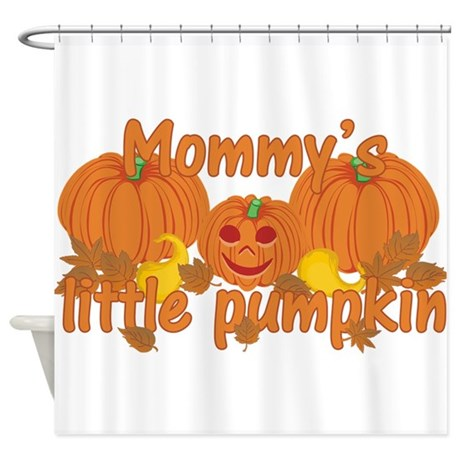 Mommy S Little Pumpkin Shower Curtain By Sunnydaysdesign